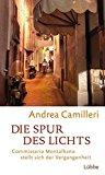 Camilleri, Andrea - Die Spur des lLchts bestellen