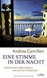 Camilleri, Andrea - Eine Stimme in der Nacht. Commissario hört auf sein Gewissen bestellen