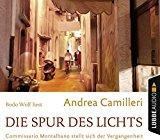 Camilleri, Andrea - Die Spur des Lichts (Hörbuch) bestellen