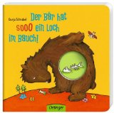 Schnabel, Dunja - Der Bär hat sooo ein Loch im Bauch bestellen