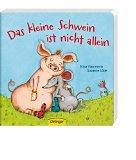 Lütje, Susanne - Das kleine Schwein ist nicht allein bestellen