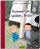 Lindenbaum, Pija - Kommst du spielen, Frida? bestellen