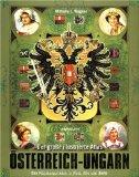 Wagner , Wilhelm J. - Das Habsburger-Reich in Wort, Bild und Karte bestellen