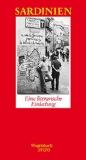 De Giorgio, Michela - Sardinien. Eine literarische Einladung bestellen