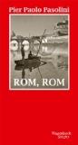 Pasolini, Pier Paolo - Rom, Rom bestellen