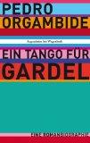 Orgambide, Pedro - Ein Tango für Gardel bestellen