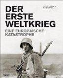 Cabanes, Bruno - Der Erste Weltkrieg. Eine europäische Katastrophe bestellen