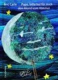 Carle, Eric - Papa, bitte hol für mich den Mond vom Himmel bestellen