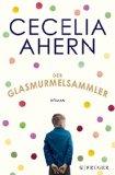 Ahern, Cecelia - Der Glasmurmelsammler bestellen