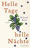 Baier, Hiltrud - Helle Tage, helle Nächte bestellen