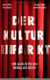 Haselbach, Dieter - Der Kulturinfarkt bestellen