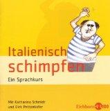 Schmidt, Katharina - Italienisch Schimpfen bestellen