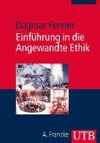 Fenner, Dagmar  - Einführung in die Angewandte Ethik bestellen