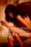 Lancrenon, Sylvie - Cuba Libre bestellen