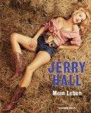 Hall, Jerry - Mein Leben bestellen