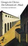 de Chirico, Giorgio - Das Geheimnis der Arkade bestellen