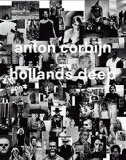 Corbijn, Anton - Hollands Deep: Photographien. Eine Retrospektive bestellen