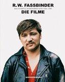 Fassbinder, Rainer Werner - Die Filme 1966-1982 bestellen