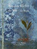 Kiefer, Anselm  - Die Welt ein Buch bestellen