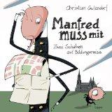 Gutendorf, Christian - Manfred muss mit bestellen