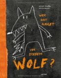 Escoffier, Michael - Wer hat Angst vor diesem Wolf? bestellen