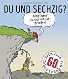 Schwalm, Dieter - Du und sechzig ? bestellen