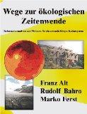 Bahro, Rudolf - Wege zur ökologischen Zeitenwende bestellen