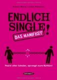 Macia, Robert - Endlich Single! Das Manifest Paare aller Länder sprengt eure Ketten! bestellen