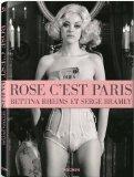 Rheims, Bettina - Rose, cest Paris bestellen
