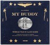 Hanson, Dian - My Buddy. World War II Laid Bare bestellen