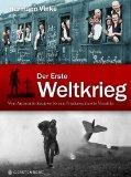 Vinke, Hermann - Der Erste Weltkrieg: Vom Attentat in Sarajevo bis zum Friedensschluss in Versailles bestellen