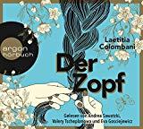 Colombani, Laetitia - Der Zopf (Hörbuch) bestellen