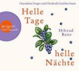 Baier, Hiltrud - Helle Tage, helle Nächte (Hörbuch) bestellen