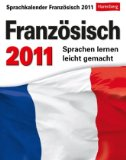 Harenberg Sprachkalender - Französisch 2011 - Sprachen lernen leicht gemacht bestellen