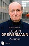 Beier, Matthias - Eugen Drewermann. Die Biografie bestellen