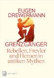 Drewermann, Eugen - Grenzgänger bestellen
