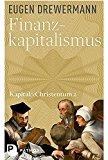 Drewermann, Eugen - Finanzkapitalismus. Kapital und Christentum 2 bestellen