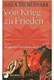 Drewermann, Eugen - Von Krieg zu Frieden. Kapital & Christentum 3 bestellen
