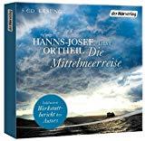 Ortheil, Hanns-Josef - Die Mittelmeerreise (Hörbuch) bestellen