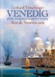 Tötschinger, Gerhard - Venedig für Fortgeschrittene bestellen