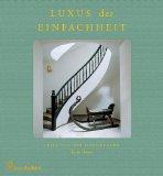 von der Schulenburg, Fritz - Luxus der Einfachheit bestellen