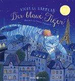 Barreau, Nicolas - Der blaue Tiger bestellen