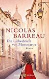 Barreau, Nicolas - Die Liebesbriefe von Montmartre bestellen