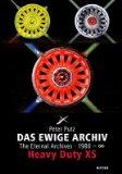 Putz, Peter - Das Ewige Archiv / Heavy Duty XS bestellen