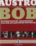Banauch, Eugen - AustroBob: Österreichische Aneignungen von Bob Dylans Poesie und Musik bestellen