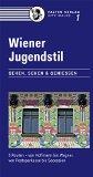 Podbrecky, Inge - Wiener Jugendstil. Gehen, Sehen & Genießen bestellen