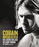 Morgen, Brett - Montage of Heck. Die Lebens-Collage des Kurt Cobain bestellen