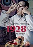 Bertschik, Julia - 1928. Ein Jahr wird besichtigt bestellen