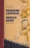 Traska, Georg - Hermann Leopoldi. Hersch Kohn. Eine Biographie bestellen