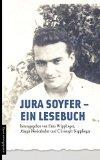 Wipplinger, Erna - Jura Soyfer. Ein Lesebuch. Mit einer CD einer Live-Gala zum Werk Soyfers aus dem Theater Rabenhof bestellen